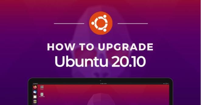 从Ubuntu 20.04升级至Ubuntu 20.10版本的方法