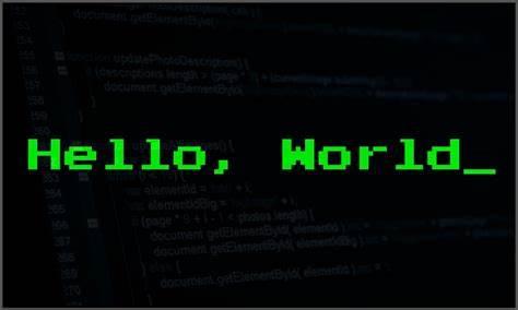 "程序员敲下的第一行代码,""Hello World""诞生于1972年"