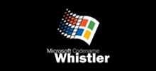 Windows Whistler